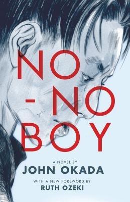 By John Okada ; Frank Chin ; Ruth Ozeki ; Lawson Fusao Inada ( Author ) [ No-No Boy Classics of Asian American Literature By Jun-2014 Paperback