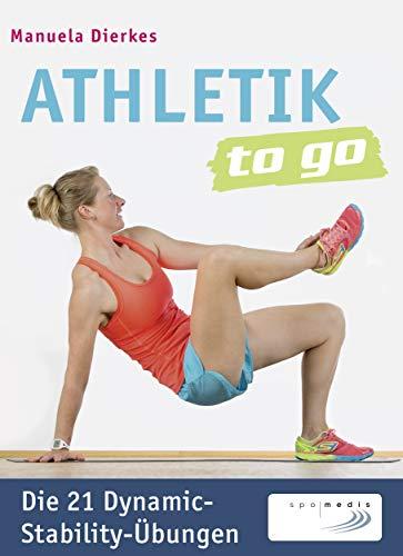 Läufer Pads (Athletik to go: Die 21 Dynamic-Stability-Übungen)