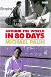 Around the World in 80 Days by Michael Palin (1992-10-19)
