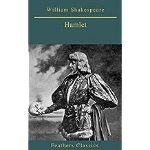 Hamlet (Feathers Classics) (English Edition)