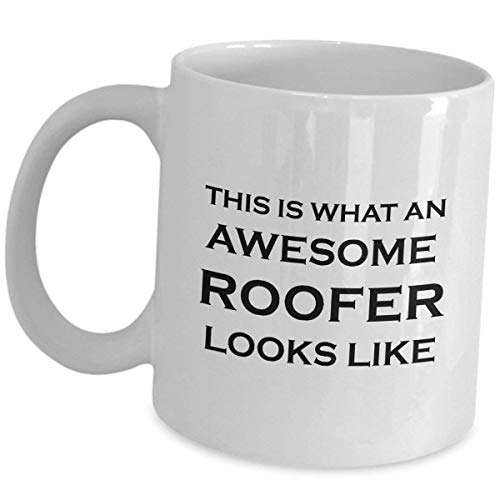 cef3b40c FunnyRoofer Coffee Mug Gifts - What Awesome Looks Like - Funny Cute Gift  For Roof Mechanic