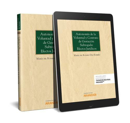 Autonomía de la voluntad y contrato de gestación subrogada: efectos jurídicos (Papel + e-book) (Monografía)