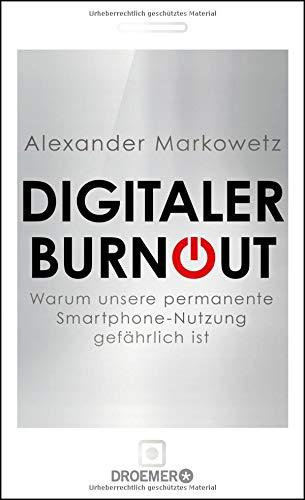 Buchseite und Rezensionen zu 'Digitaler Burnout' von Alexander Markowetz