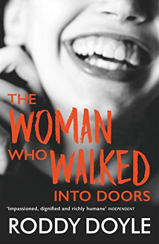 The Woman Who Walked Into Doors (English Edition)