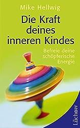 Die Kraft deines inneren Kindes: Befreie deine schöpferische Energie