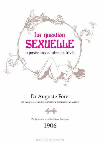 La question sexuelle exposée aux adultes cultivés
