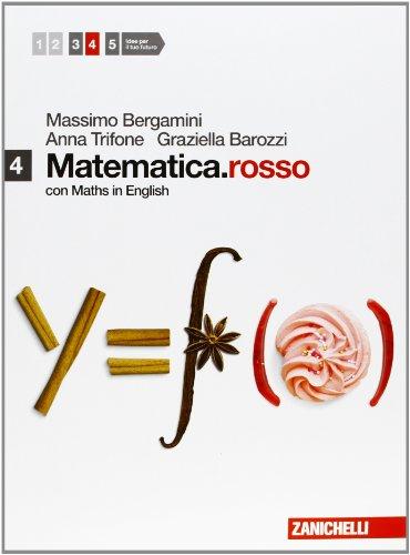 Matematica.rosso. Con Maths in english. Per le Scuole superiori. Con espansione online: 4