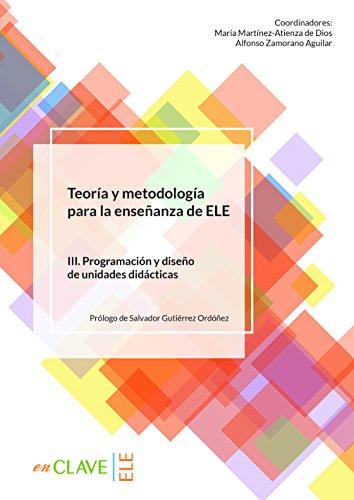 Teoría y metodología para la enseñanza del ELE - vol. 3