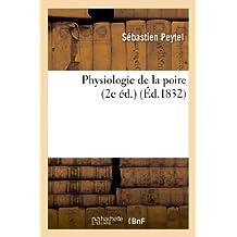 Physiologie de la poire (2e éd.) (Sciences)