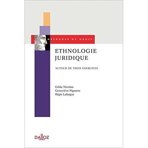 Ethnologie juridique. Autour de 3 exercices - 1ère éd.: Autour de trois exercices