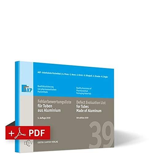 Fehlerbewertungsliste für Tuben aus Aluminium | Bundle (Buch + PDF) (Schriftenreihe Qualitätssicherung von pharmazeutischen und kosmetischen Packmitteln) - Aluminium-buch