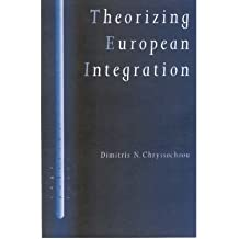 [(Theorizing European Integration )] [Author: Dimitris N. Chryssochoou] [Aug-2001]