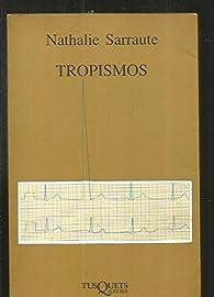 Tropismos par Nathalie Sarraute