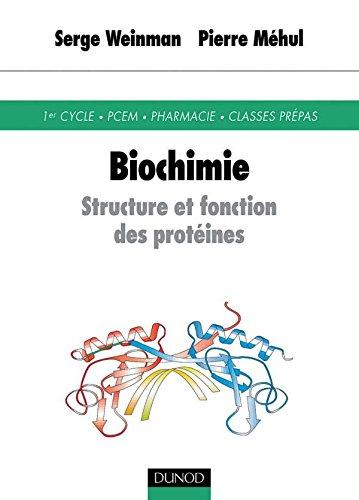 Biochimie : Structure et fonction des protéines par Serge Weinmann