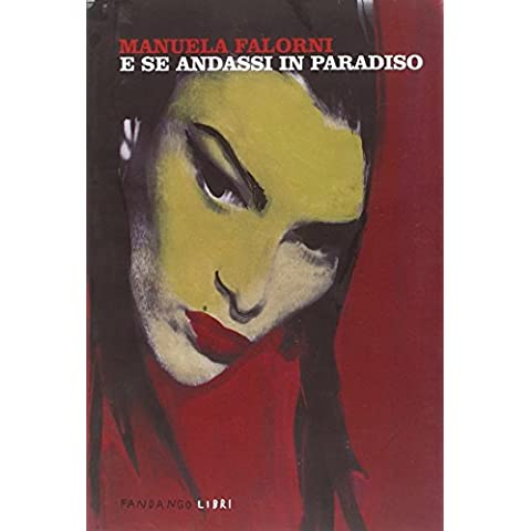 E se andassi in paradiso - Paradise Gallerie