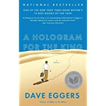 [A Hologram for the King] (By: Dave Eggers) [published: June, 2013]