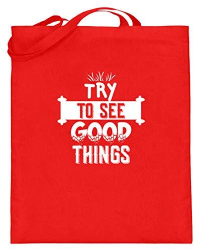SPIRITSHIRTSHOP Try To See Good Things - Gute Sachen, Gute Dinge, Positives Denken Lernen, Positiv, Freude - Jutebeutel (mit langen Henkeln) -38cm-42cm-Rubinrot -