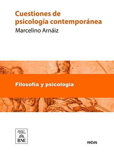 Cuestiones de psicologia contemporanea