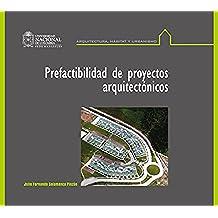 Prefactibilidad de proyectos arquitectónicos
