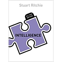 Intelligence: All That Matters (English Edition)