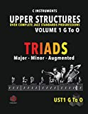 Upper Structures: Triads Volume 1 G to O (C Instruments): Over Complete Jazz Standards Progressions