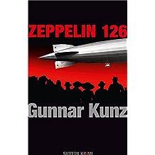 Zeppelin 126: Ein Krimi aus der Weimarer Zeit