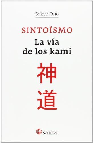 Sintoísmo. La Vía De Los Kami