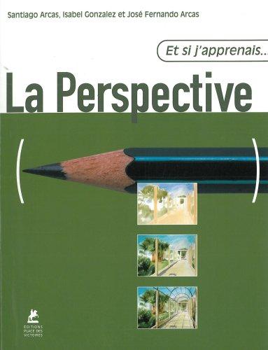 Et si j'apprenais la perspective par Santiago Arcas