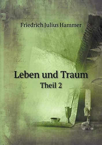 Leben Und Traum Theil 2