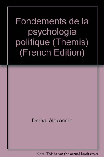 Fondements de la psychologie politique