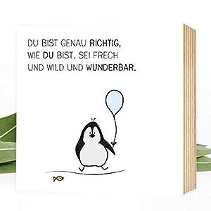 Du-bist-genau-richtig-Pinguin - einzigartiges Holzbild 15x15x2cm zum Hinstellen/Aufhängen, echter Fotodruck mit Spruch auf Holz - Wand-Bild Aufsteller Zuhause Büro zur Dekoration oder als Geschenk