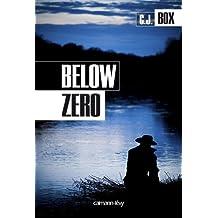 Below zero (Cal-Lévy- R. Pépin)