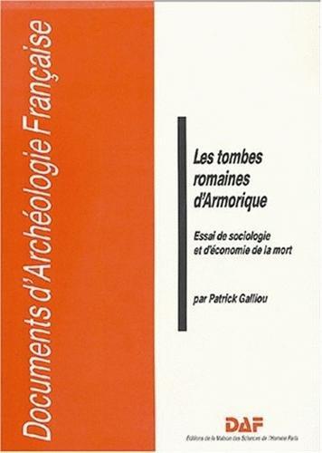Les tombes romaines d'Armorique : Essai de sociologie et d'économie de la mort PDF Books