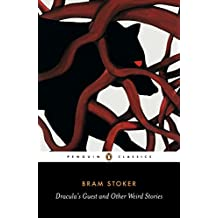 Dracula's Guest and Other Weird Tales (Penguin Classics)
