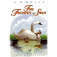 [ { The Trumpet of the Swan } ] BY ( Author ) Oct-2000 [ Hardcover ]