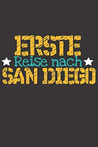 Erste Reise nach San Diego: 6x9 Punkteraster Notizbuch perfektes Geschenk für den Trip nach San Diego (Vereinigte Staaten) für jeden Reisenden