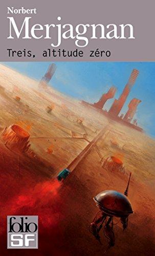 Treis, altitude zéro par Norbert Merjagnan