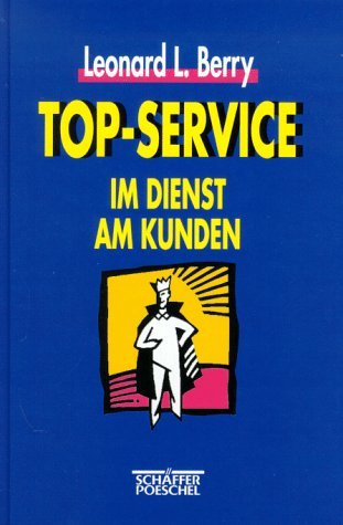 Top-Service by Leonard L. Berry (1996-09-05)