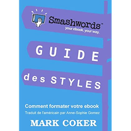 Guide des Styles Smashwords (Smashwords Guides)