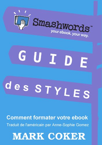Guide des Styles Smashwords (Smashwords Guides) par Mark Coker