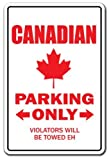 Witziges Schild Geschenk Canadian Parking Kanada Flagge Ahornblatt Geschenk Hockey Canadien Outdoor-Metall Aluminium Schild Wandschild Dekoration