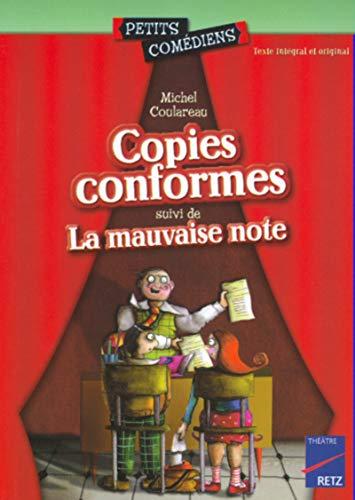 Copies conformes suivi de La mauvaise note (Petits comédiens) por Michel Coulareau