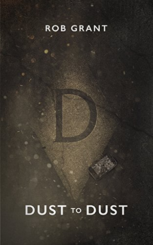 Dust to dust ebook rob grant amazon kindle store dust to dust by grant rob fandeluxe Images