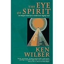 Eye of Spirit by Ken Wilber (1997-01-21)