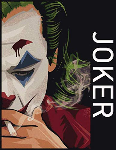 Notebook: Joker Gift for DC Comics Fans / Lined Notebook Journal to Write On: The perfect notebook to save all your thoughts and ideas!