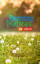 Parenting Matters for Toddlers