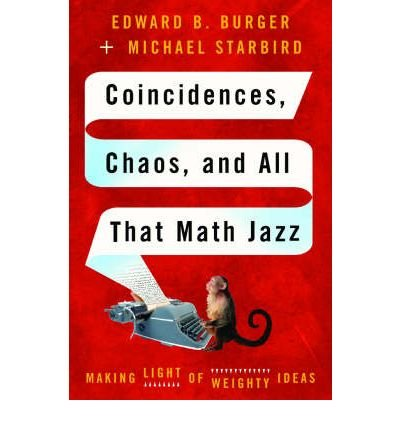 Coincidences, Chaos and All That Math Jazz: Making Light of Weighty Ideas (Hardback) - Common