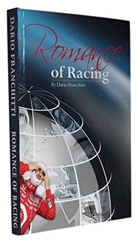 Romance of Racing por Dario Franchitti