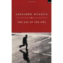 The Day of the Owl by Leonardo Sciascia (2001-04-26)
