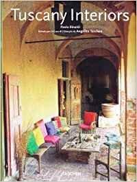 Tuscany interiors. Ediz. italiana, spagnola e portoghese (Mid size)